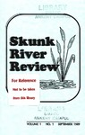 Skunk River Review September 1989, vol 1 no 1 by Kimber Jellema, Ron Buch, Ed Fosselman, Della Burman, Sandy Heck, Lisa R. Stuart, Charity McCauley, Michael Clark, Claudia Ryner, Denise Lindgren, Wendy S. Huisman, Hunter Burke, David L. Bare, Brittain Clint Ladd, Deb Phelan, Melissa Ross, Jessica Chappelle, Christine Flynn, Karen J. Sellen, Stacee Harger, Rosslyn Carrier, Janet Laird, Rita Johannsen, Nannette L. Host, Scott Eschbach, Gaile Linn, Donna Adkins, Steve Gordon, Nancy Kay Turner, Christine Richey, Jeff McDowell, Susan Woods, and Curtis Bentley