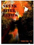 Skunk River Review 2008-2009, vol 21 by Jonathan Mills, Trent Ray, Donnie Deaton, Ryan Dornbusch, Frank McNew, Shonna Peters, Merlin Serrano, Leonard Glover, Rachel Cordes, Julie Van Cleave, Shelby Blackford, Carter Vos, Andrew Robertson, and Kim Bell